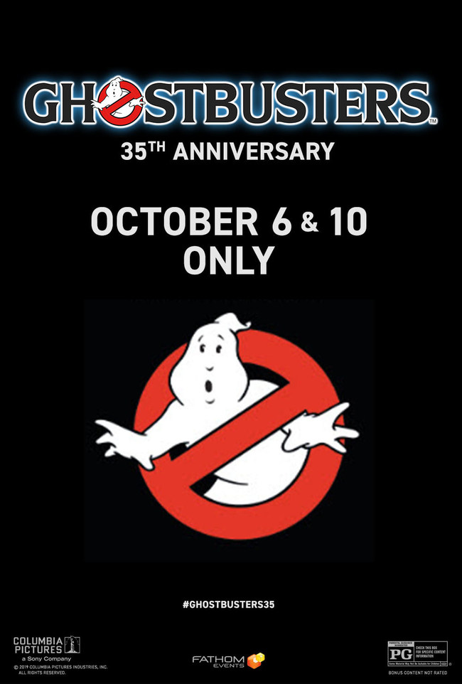 "Fathom Events Brings the Blockbuster Comedy ""Ghostbusters"" Back to the Big Screen for Its 35th Anniversary"