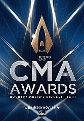 "The Country Music Association Announces ""The 53rd Annual CMA Awards"" Nominees"