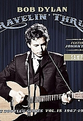 Legacy_RBob Dylan (Featuring Johnny Cash) - Travelin' Thru, 1967 - 1969: The Bootleg Series Vol. 15 To Be Released By Columbia Records/Legacy Recordings Nov. 1ecordings_Bob_Dylan_Travellin_Thru_1967_1969_Cover