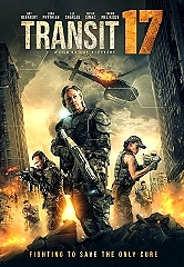 Vision Films Presents the Explosive Post-Apocalyptic Dystopian Future Film Transit 17; Available on VOD October 22 and DVD December 17, 2019