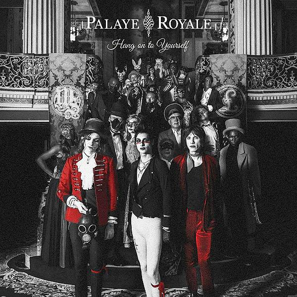 Palaye Royale Premiere Video For Brand New Track 'Hang On To Yourself'