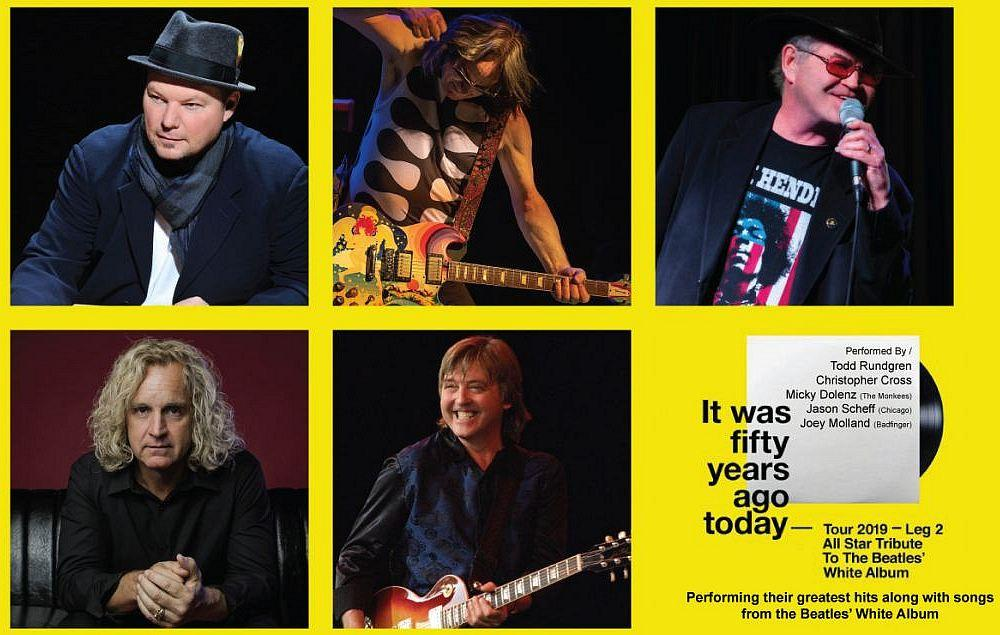 "A Tribute Concert to The Beatles ""White Album"" Will be Held Dec. 1, 2019 at Aronoff Center's Procter & Gamble Hall with Christopher Cross, Todd Rundgren, Micky Dolenz, Jason Scheff and More"