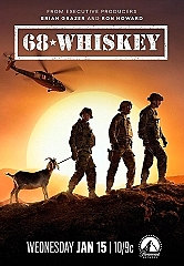 "Paramount Network Releases Official Trailer for ""68 Whiskey,"" a New Scripted Comedic Drama from Brian Grazer, Ron Howard and CBS, Premiering January 15 at 10:00 P.M. ET/PT"