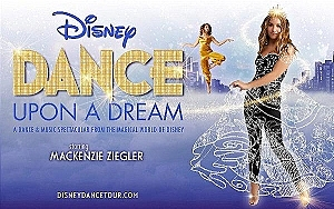 Disney Dance Upon a Dream, Starring Multi-Hyphenate Singer, Actress and Dancer Mackenzie Ziegler, Dances Across the U.S. in 2020