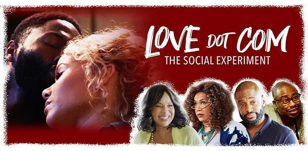 """Love Dot Com: The Social Experiment"" Releases to Public Audiences Nov. 19"
