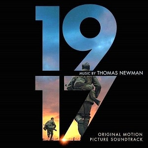 """1917"" Original Motion Picture Soundtrack With Music By Six-Time Grammy Award-Winning Composer Thomas Newman Now Available"