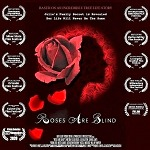 "2020 Starts off with a Bang! East Village NYC Debut for Multi-Award Winning Short Film ""Roses are Blind"""