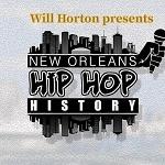 Legendary Filmmaker Will Horton Begins Production on New Media Platform NOLA Hip Hop History