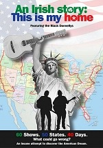 """Get Ready for the Ultimate World Record-Breaking American Road Trip With Musical Sensation The Black Donnellys in """"An Irish Story: This Is My Home"""""""
