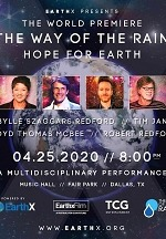 """The Way of the Rain - Hope For Earth"" to World Premiere at Earthx2020 with Robert Redford, Tim Janis, Sibylle Szaggars Redford and more."