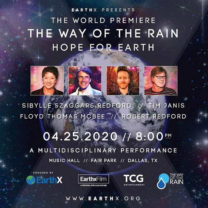 """The Way of the Rain - Hope For Earth"" to World Premiere at EarthX 2020 with Robert Redford, Tim Janis, Sibylle Szaggars Redford and more."