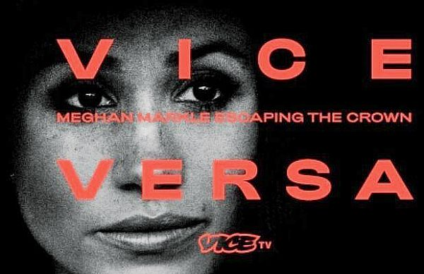 Vice Versa: Meghan Markle Escaping the Crown to Premiere March 10 at 9pm ET/PT