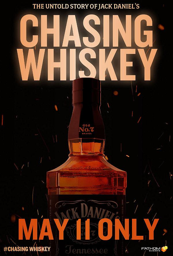 'Chasing Whiskey' Documentary Brings the Untold Story of Jack Daniel's to Cinema Audiences Nationwide – May 11 Only
