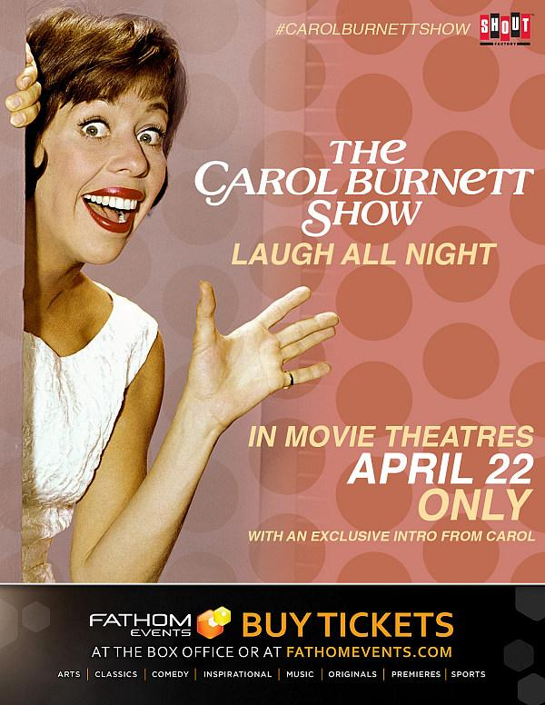 """The Carol Burnett Show: Laugh All Night"" to Premiere in Movie Theaters Nationwide - April 22 Only"
