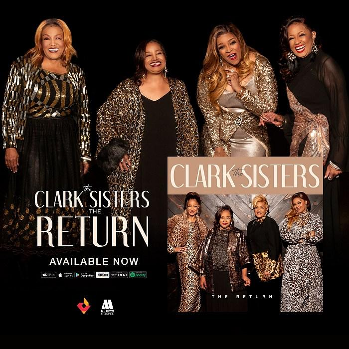 "The Clark Sisters' Highly Anticipated New Album, ""The Return"" Available Now on All Digital Platforms"