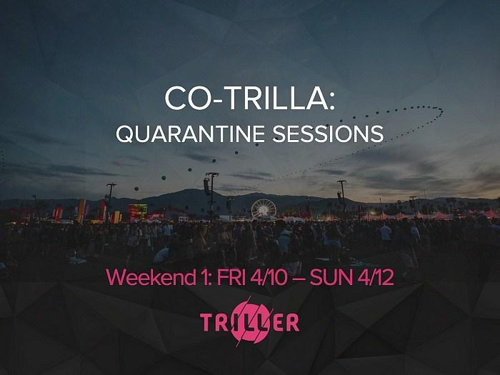 """Triller Presents """"Co-Trilla Quarantine Sessions"""" - A Large-Scale Digital Music Festival With Performances Expected By Top Industry Artists And Bands"""
