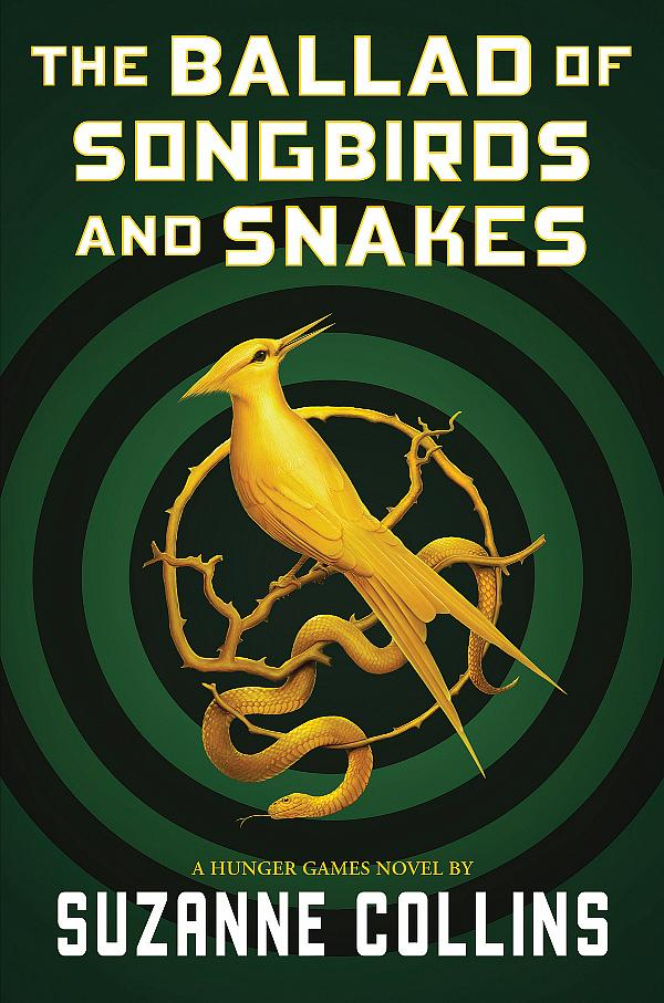 "Lionsgate to Adapt Suzanne Collins' New Hunger Games Novel ""The Ballad of Songbirds and Snakes"" Into a Major Motion Picture"