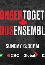 "Justin Bieber, Mike Myers, Avril Lavigne, Céline Dion, Michael Bublé,  Cirque du Soleil and more to Perform on Historic ""Stronger Together, Tous Ensemble"" Broadcast this Sunday"