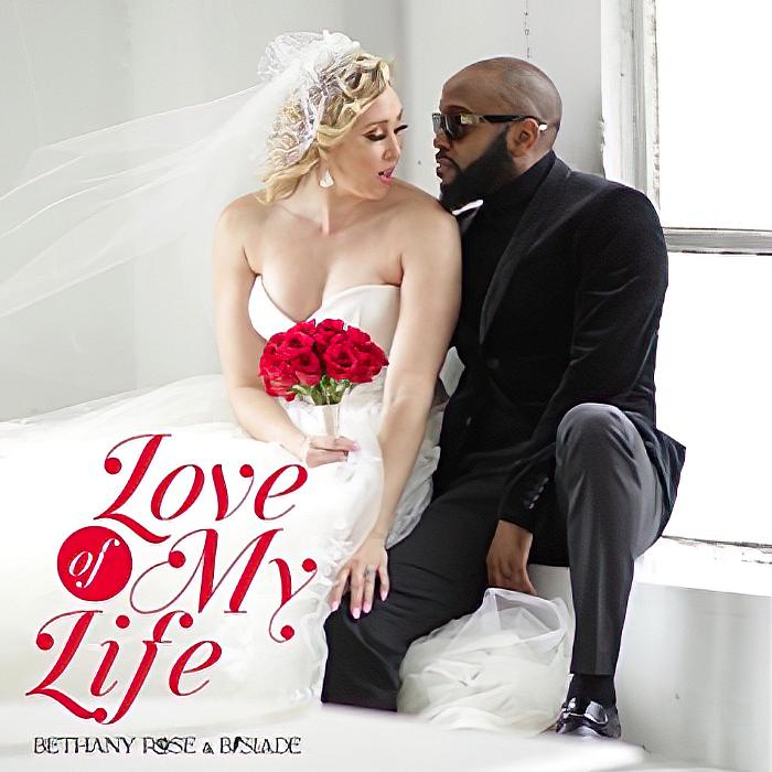 "Emmy Award Winner and 3 time Grammy Nominee B.Slade Presents Bethany Rose, World Premiere ""Love of My Life"" Video/Single"