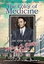 "With COVID-19 Shining a Light on African-American Medical Care, Vision Films is Proud to Present ""The Color of Medicine: The Story of Homer G. Phillips Hospital"" -Available on DVD/VOD May 12, 2020"