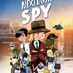 "Family Animation ""Agathe-Christine: Next Door Spy"" Receives U.S. Digital Release"