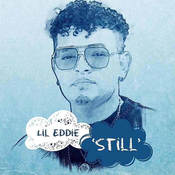 "12x Grammy Award Nominee, Lil Eddie, Releases Timely New Single, ""Still"""